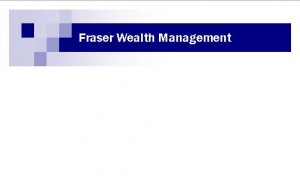 Fraser Wealth Management - Accountant Brisbane
